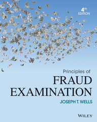 Principles of Fraud Examination 4th Edition 9781118582886 1118582888