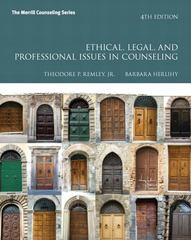 Ethical, Legal, and Professional Issues in Counseling 4th Edition 9780133346497 0133346498