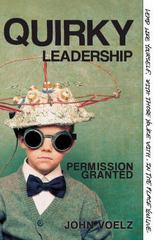 Quirky Leadership 1st Edition 9781426754913 1426754914