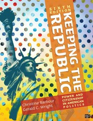 Keeping the Republic 6th Edition 9781452220161 1452220166