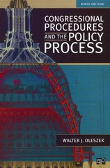 Congressional Procedures and the Policy Process 9th Edition 9781452226033 1452226032