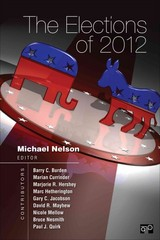 The Elections of 2012 1st Edition 9781452239934 1452239932
