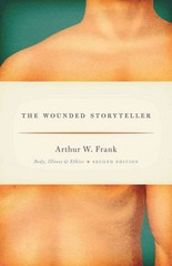 The Wounded Storyteller 2nd Edition 9780226004976 022600497X