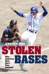 Stolen Bases 1st Edition 9780252079153 0252079159