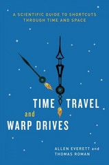 Time Travel and Warp Drives 1st Edition 9780226045481 022604548X