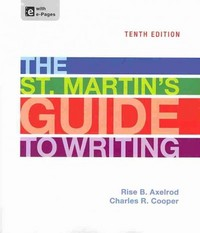 St. Martin's Guide to Writing 10e, Paper Version & Sticks and Stones 8e 10th Edition 9781457654381 1457654385