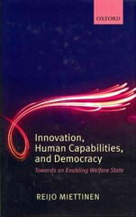 Innovation, Human Capabilities, and Democracy 0 9780191641374 0191641375