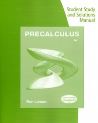 Student Solutions Manual for Larson's Precalculus 9th Edition 9781133949190 1133949193