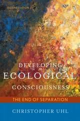 Developing Ecological Consciousness 2nd Edition 9781442218338 1442218339