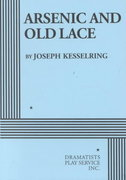 Arsenic and Old Lace 1st Edition 9780822200659 0822200651