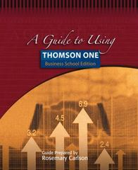 A Guide to Using Thomson ONE - Business School Edition 1st edition 9780324319309 0324319304