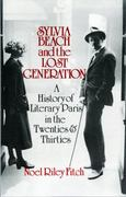 Sylvia Beach and the Lost Generation 1st Edition 9780393302318 0393302318