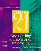 Century 21 Keyboarding and Information Processing, Complete Course 6th edition 9780538691550 0538691557