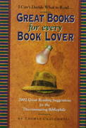 Great Books for Every Book Lover 0 9781579120443 157912044X