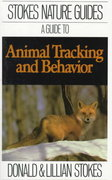 Guide to Animal Tracking and Behavior 0 9780316817349 0316817341