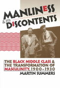 Manliness and Its Discontents 0 9780807855195 0807855197