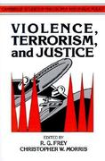 Violence, Terrorism, and Justice 0 9780521409506 0521409500