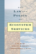 The Law and Policy of Ecosystem Services 2nd edition 9781559630955 1559630957