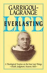 Life Everlasting and the Immensity of the Soul 1st Edition 9780895552037 0895552035