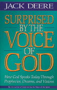 Surprised by the Voice of God 1st Edition 9780310225584 0310225582