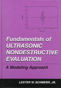 Fundamentals of Ultrasonic Nondestructive Evaluation 1st edition 9780306457524 0306457520