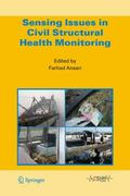 Sensing Issues in Civil Structural Health Monitoring 1st edition 9781402036606 1402036604
