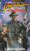 Indiana Jones and the Sky Pirates 0 9780553561920 0553561928