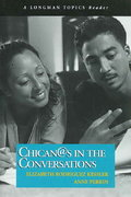 Chican@s in the Conversations (A Longman Topics Reader) 1st Edition 9780321394170 0321394178