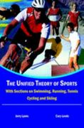 The Unified Theory of Sports 0 9781414030463 1414030460