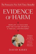 Evidence of Harm 1st edition 9780312326456 0312326459
