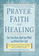 Prayer, Faith, and Healing 0 9781579540067 1579540066