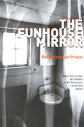The Funhouse Mirror 0 9780874221985 0874221986