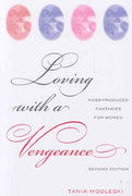 Loving with a Vengeance 2nd edition 9780415974516 0415974518