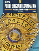 CliffsTestPrep Police Sergeant Examination Preparation Guide 2nd edition 9780764585388 076458538X