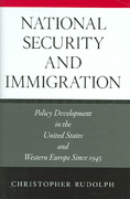 National Security and Immigration 1st edition 9780804753777 0804753776
