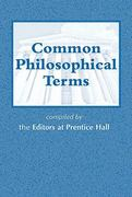 Common Philosophical Terms 1st edition 9780131896611 013189661X
