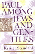 Paul among Jews and Gentiles and Other Essays 1st Edition 9780800612245 0800612248