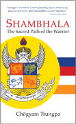 Shambhala: The Sacred Path of the Warrior 1st Edition 9781590304518 1590304519