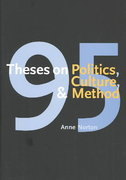 95 Theses on Politics, Culture, and Method 0 9780300100112 0300100116