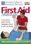ACEP First Aid Manual, 2nd edition 2nd edition 9780756601959 0756601959