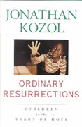Ordinary Resurrections 1st edition 9780517700006 051770000X