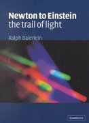 Newton to Einstein: The Trail of Light 1st Edition 9780521423236 0521423236