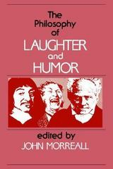 The Philosophy of Laughter and Humor 1st Edition 9780887063275 0887063276