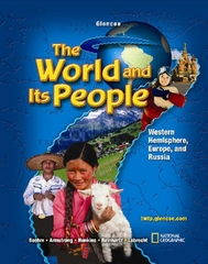 The World and Its People: Western Hemisphere, Europe, and Russia, Student Edition 1st edition 9780078654756 0078654750