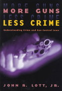 More Guns, Less Crime 2nd edition 9780226493633 0226493636