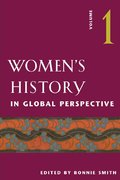 Women's History in Global Perspective, Volume 1 0 9780252071836 0252071832