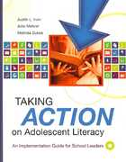 Taking Action on Adolescent Literacy 1st Edition 9781416605416 141660541X