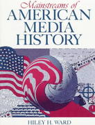 Mainstreams of American Media History 1st edition 9780205149223 0205149227