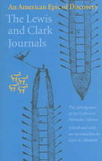 The Lewis and Clark Journals 2nd Edition 9780803280397 0803280394