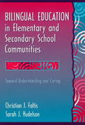 Bilingual Education in Elementary and Secondary School Communities 1st edition 9780205171200 0205171206